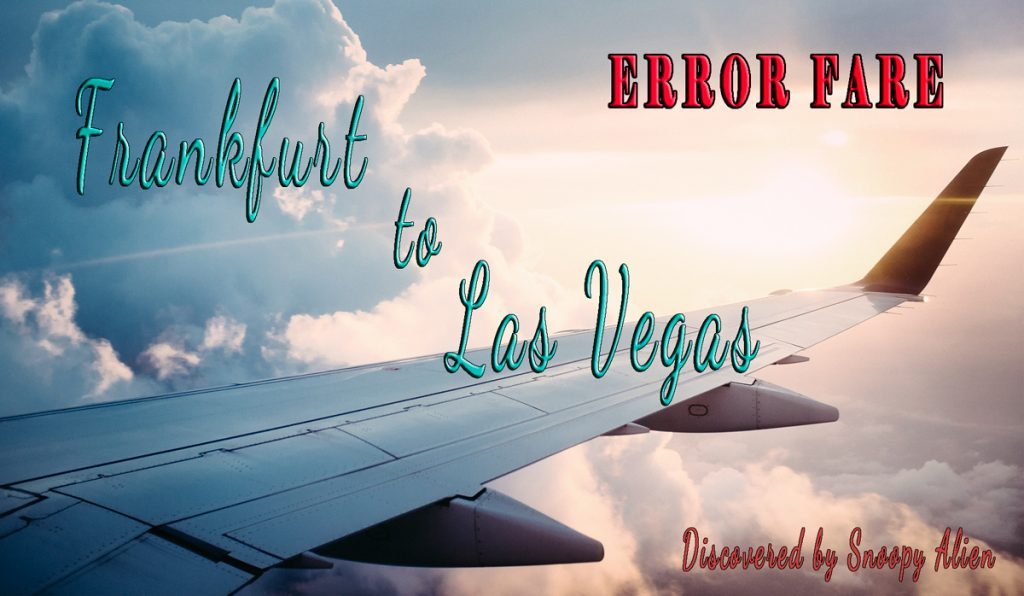 Expired – Error fare: Frankfurt to Las Vegas for a crazy price – 233,- EUR
