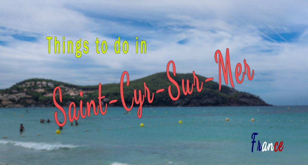 Favourite things to do in Saint-Cyr-Sur-Mer