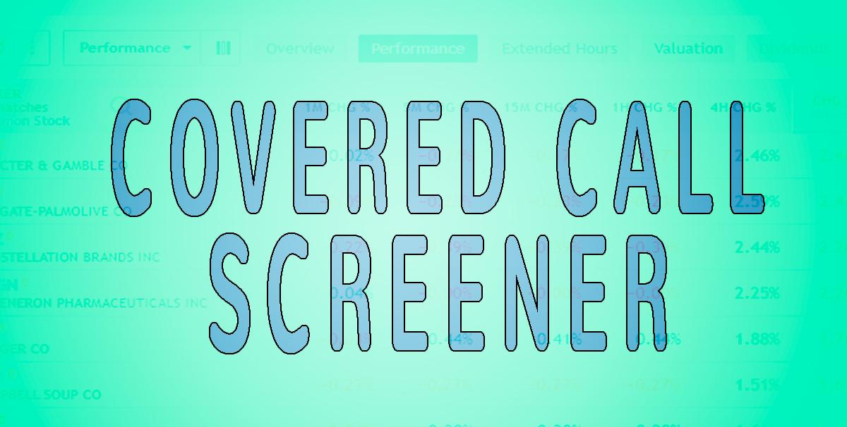 covered call screener, screener for covered calls,